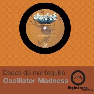 Oscillator Madness Ep