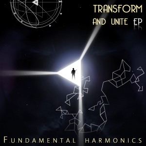 Transform And Unite Ep